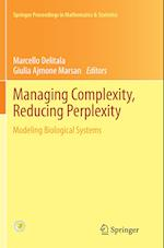 Managing Complexity, Reducing Perplexity (Springer Proceedings in Mathematics & Statistics, nr. 67)