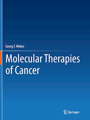 Bog, paperback Molecular Therapies of Cancer af Georg F. Weber