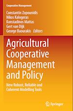Agricultural Cooperative Management and Policy (Cooperative Management)