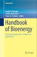 Handbook of Bioenergy (Energy Systems)