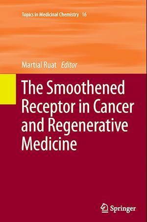 Bog, paperback The Smoothened Receptor in Cancer and Regenerative Medicine af Martial Ruat