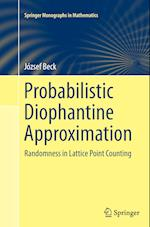 Probabilistic Diophantine Approximation (Springer Monographs in Mathematics)