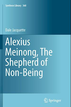 Bog, paperback Alexius Meinong, the Shepherd of Non-Being af Dale Jacquette