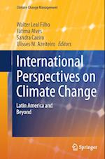 International Perspectives on Climate Change (Climate Change Management)