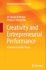 Creativity and Entrepreneurial Performance (Exploring Diversity in Entrepreneurship)