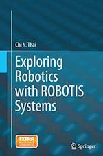 Exploring Robotics with Robotis Systems
