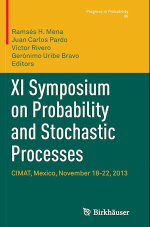 Bog, paperback XI Symposium on Probability and Stochastic Processes af Ramses H. Mena