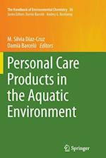 Personal Care Products in the Aquatic Environment (HANDBOOK OF ENVIRONMENTAL CHEMISTRY, nr. 36)