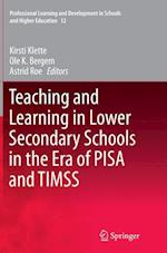 Teaching and Learning in Lower Secondary Schools in the Era of Pisa and Timss (Professional Learning and Development in Schools and Higher, nr. 12)