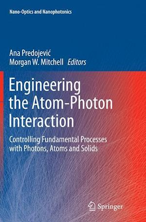Bog, paperback Engineering the Atom-Photon Interaction