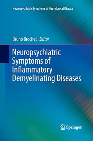 Bog, paperback Neuropsychiatric Symptoms of Inflammatory Demyelinating Diseases