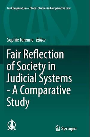 Bog, paperback Fair Reflection of Society in Judicial Systems - A Comparative Study af Sophie Turenne