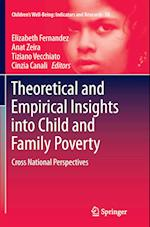 Theoretical and Empirical Insights Into Child and Family Poverty (Children's Well-being: Indicators and Research, nr. 10)