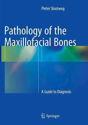 Bog, paperback Pathology of the Maxillofacial Bones af Pieter J. Slootweg
