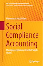 Social Compliance Accounting (CSR Sustainability Ethics Governance)