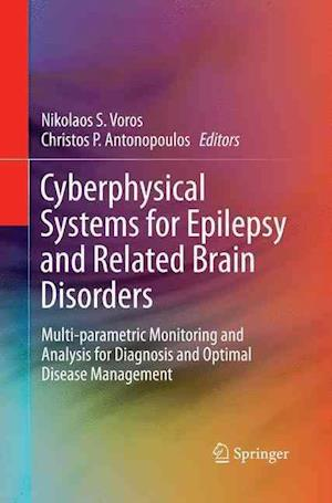 Bog, paperback Cyberphysical Systems for Epilepsy and Related Brain Disorders af Nikolaos S. Voros