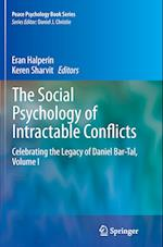 The Social Psychology of Intractable Conflicts (Peace Psychology Book, nr. 27)