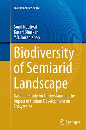 Bog, paperback Biodiversity of Semiarid Landscape af Sunil Nautiyal