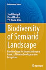 Biodiversity of Semiarid Landscape (Environmental Science and Engineering Environmental Scienc)