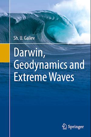 Bog, paperback Darwin, Geodynamics and Extreme Waves af Sh. U. Galiev