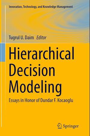 Bog, paperback Hierarchical Decision Modeling af Tugrul U. Daim
