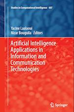Artificial Intelligence Applications in Information and Communication Technologies (Studies in Computational Intelligence, nr. 607)