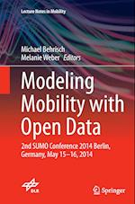 Modeling Mobility with Open Data (Lecture Notes in Mobility)