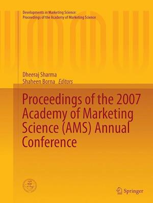 Proceedings of the 2007 Academy of Marketing Science (AMS) Annual Conference af Dheeraj Sharma