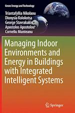 Managing Indoor Environments and Energy in Buildings with Integrated Intelligent Systems (Green Energy and Technology)