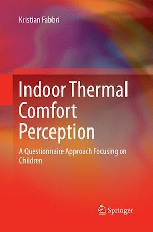 Bog, paperback Indoor Thermal Comfort Perception af Kristian Fabbri