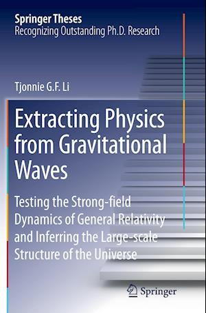 Bog, paperback Extracting Physics from Gravitational Waves af Tjonnie G. F. Li