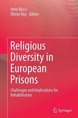 Bog, paperback Religious Diversity in European Prisons af Irene Becci