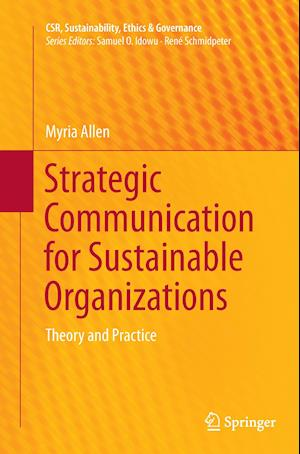 Bog, paperback Strategic Communication for Sustainable Organizations af Myria Allen