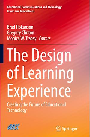 Bog, paperback The Design of Learning Experience af Brad Hokanson