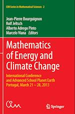 Mathematics of Energy and Climate Change (CIM Series in Mathematical Sciences, nr. 2)