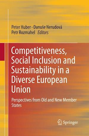 Bog, paperback Competitiveness, Social Inclusion and Sustainability in a Diverse European Union af Peter Huber