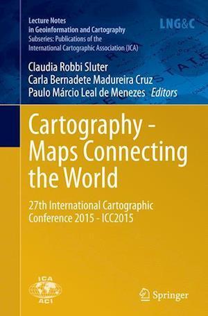 Bog, paperback Cartography - Maps Connecting the World af Claudia Robbi Sluter