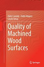 Quality of Machined Wood Surfaces