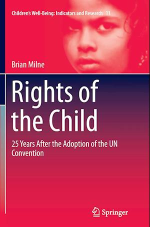 Bog, paperback Rights of the Child af Brian Milne