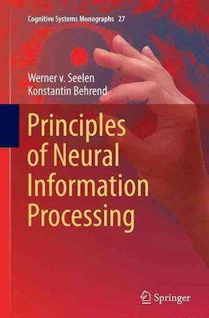 Bog, paperback Principles of Neural Information Processing af Werner von Seelen, Konstantin Behrend