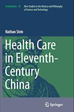 Health Care in Eleventh-Century China (Archimedes, nr. 43)