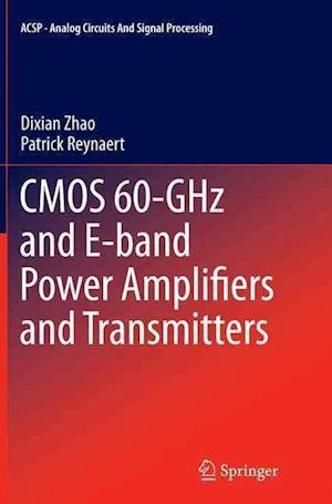 Bog, paperback Cmos 60-Ghz and E-Band Power Amplifiers and Transmitters af Dixian Zhao