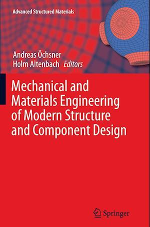 Bog, paperback Mechanical and Materials Engineering of Modern Structure and Component Design af Andreas Ochsner