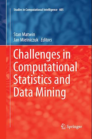 Bog, paperback Challenges in Computational Statistics and Data Mining af Stan Matwin