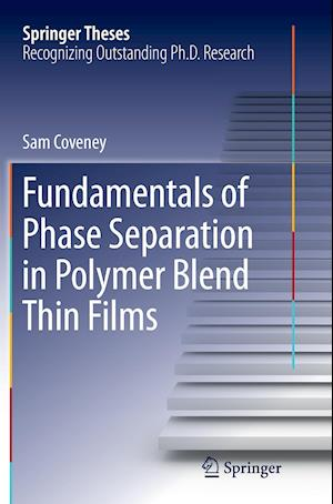 Bog, paperback Fundamentals of Phase Separation in Polymer Blend Thin Films af Sam Coveney