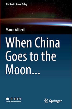 Bog, paperback When China Goes to the Moon... af Marco Aliberti