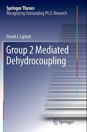 Bog, paperback Group 2 Mediated Dehydrocoupling af David J Liptrot