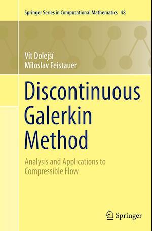 Bog, paperback Discontinuous Galerkin Method af Vit Dolejsi