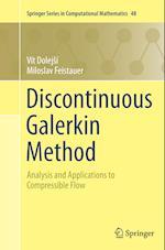 Discontinuous Galerkin Method (SPRINGER SERIES IN COMPUTATIONAL MATHEMATICS, nr. 48)