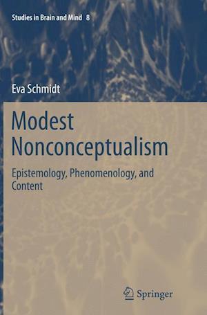 Bog, paperback Modest Nonconceptualism af Eva Schmidt